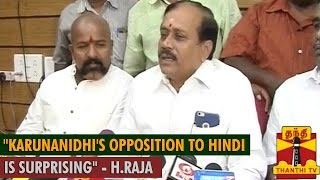 """Karunanidhi's Opposition to Hindi is Surprising"" : H.Raja spl tamil video hot news 03-09-2015"