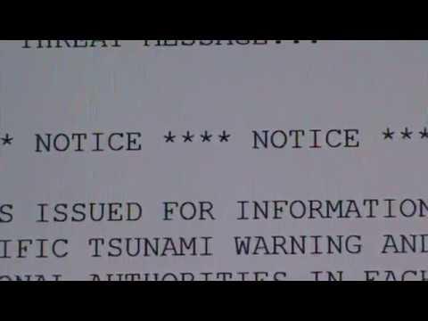 ALERT: WARNING, TSUNAMI WARNING, NUMEROUS AREAS 2 B AFFECTED!