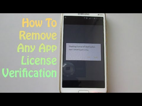How To Remove Any App License Verification On Android