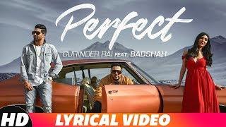 Perfect (Lyrical) | Gurinder Rai Feat. Badshah | Latest Punjabi Songs 2018 | Speed Records