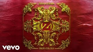 Zedd Kesha True Colors Audio