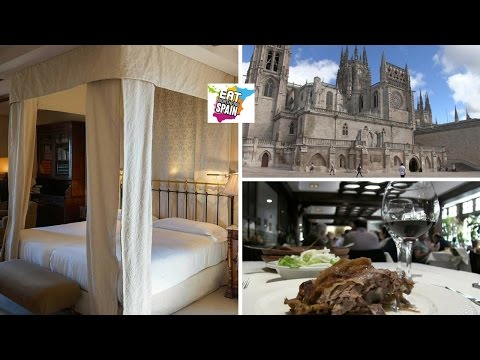 Travel back in time, eat & sleep like a King in Burgos, Northern Spain