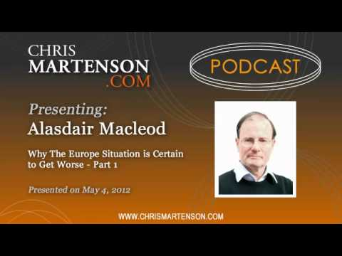 Alasdair Macleod: Why The Europe Situation is Certain to Get Worse