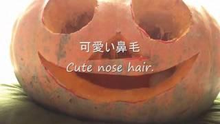 ジャック・オ・ランタンの鼻毛 Nose hair of the Jack-o