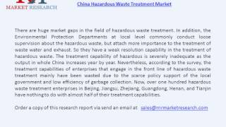 Hazardous Waste Treatment Market in China and its Overview
