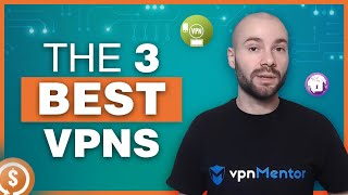 The 3 Best VPNs for 2018