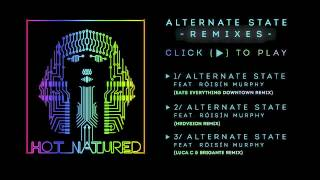 Hot Natured feat. Róisín Murphy - Alternate State (Remixes) Thumbnail