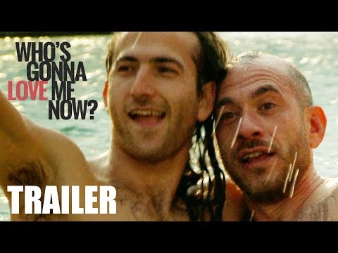 Who's Gonna Love Me Now? - International Trailer