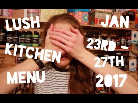 Lush Kitchen Menu - Jan 23rd -27th 2017 - YouTube