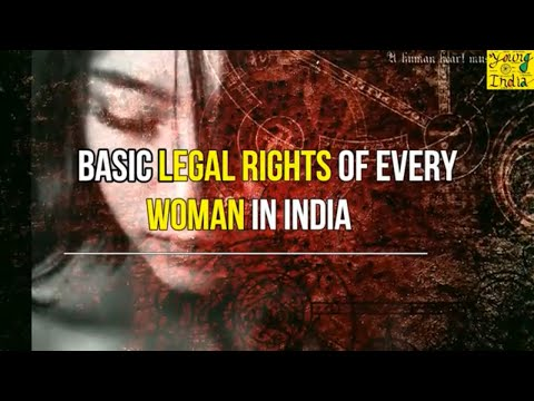 6 BASIC WOMAN RIGHTS EVERY WOMAN MUST KNOW: महिलाओं के 6 बुन