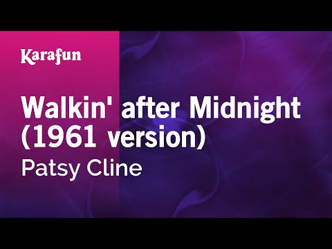 Karaoke Walkin' After Midnight - Patsy Cline *