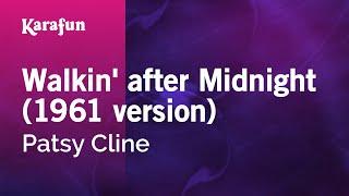 Karaoke Walkin' After Midnight - Patsy Cline * Mp3