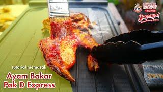 tutorial memasak ayam  bakar pak D express