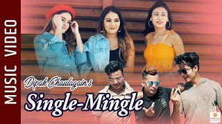 Single Mingle - New Nepali Song 2019 || Dipak Chaulagain || Anzu Bhandari ||  Hi5 Dance Crew