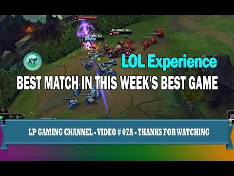 LOL Game - Best match in this week's best game - LPG 07A