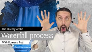 What is the history of Waterfall Process?