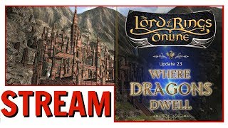 LOTRO: Update 23: Where Dragons Dwell   Thoughts So Far