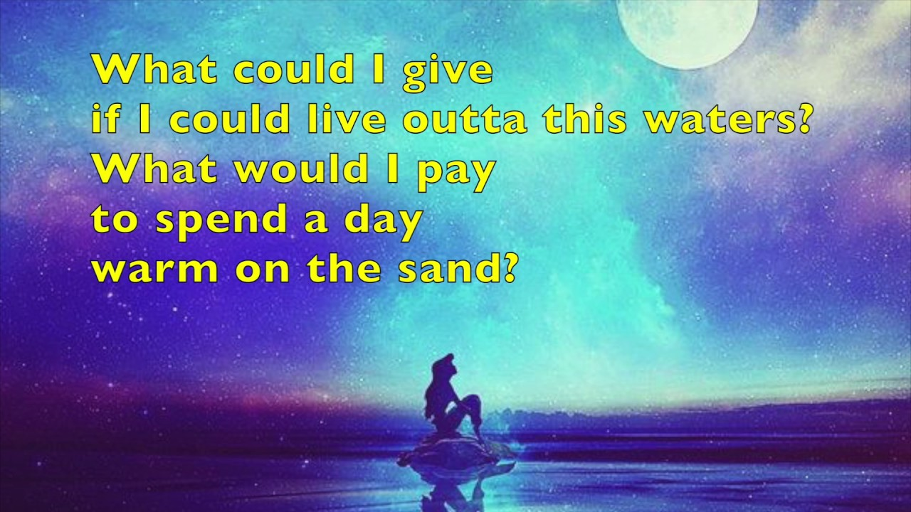 Part of that world lyric video Disney song from The Little ...