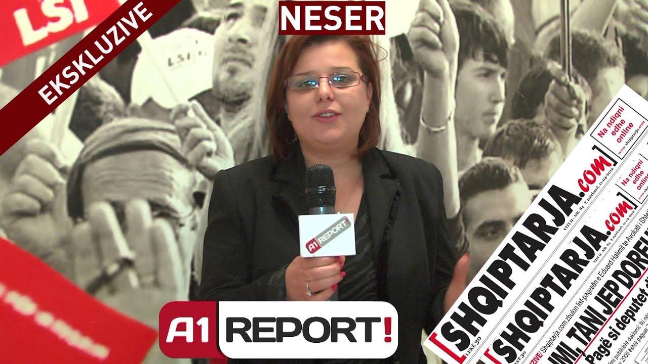 ekskluzive neser ne gazeten shqiptarjacom dhe a1 report ilir meta