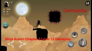 Ninja Arashi Chapter 3 Level 13 Gameplay Walkthrough-HD