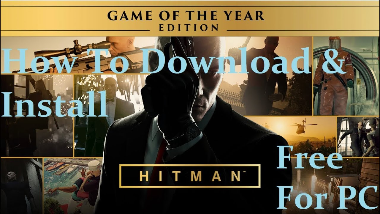 Download Hitman: Game of the Year Edition – v1.13.2 ...