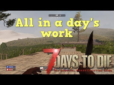 7 Days to Die | PS4 | All in a day's work | S2 EP33