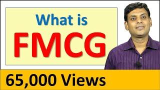 FMCG - Fast Moving Consumer Goods I Consumer Goods / Consumer Market Classification by Dr Vijay