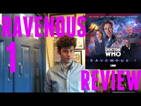 Doctor Who Ravenous 1 Big Finish  Review