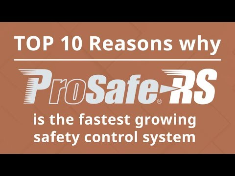 Top 10 - Why ProSafe-RS Is The Fastest Growing Safety Control System