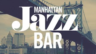 Manhattan Jazz Bar