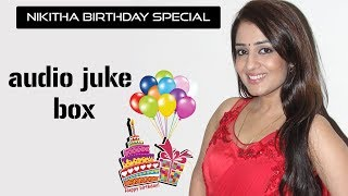 Nikitha Thukral Birthday Special Songs
