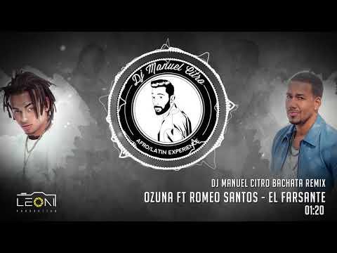 Ozuna ft Romeo Santos - El Farsante (Dj Manuel Citro Bachata Remix)