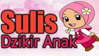 Download Mp3 Sulis - Dzikir Anak