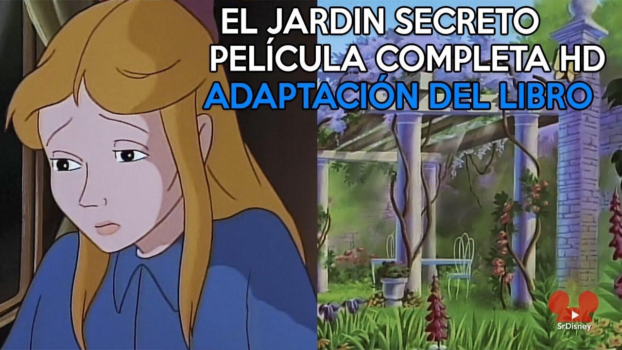 El Jardín Secreto | PELÍCULA COMPLETA EN CASTELLANO HD