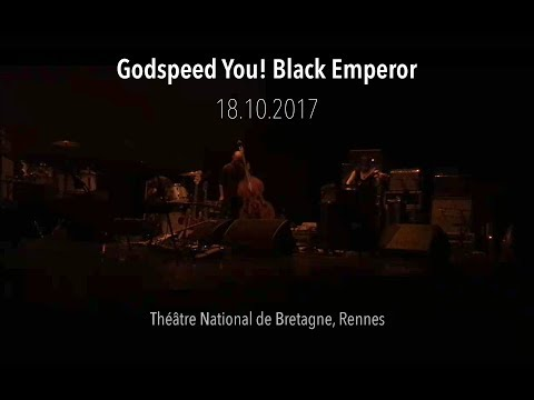 Godspeed You! Black Emperor - Concert live TNB Rennes 18.10.2017 - HD 720p