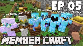 We Accidentally Started a HUGE Village!   MEMBER CRAFT EP 05