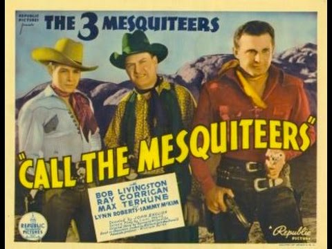 Call The Mesquiteers complete full length western movie