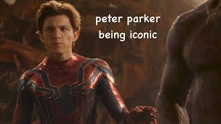 peter parker being iconic in infinity war