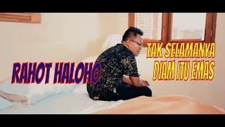 Rahot Haloho Arghado Trio - Tak Selamanya Diam itu Emas   Pop Indonesia Terbaru