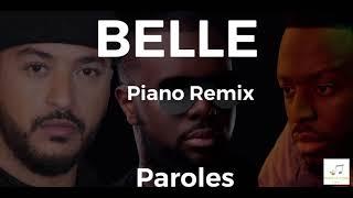 Gims x Dadju x Slimane - Belle (Paroles/lyrics/piano remix)
