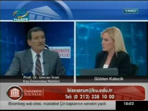 Koç Üniversitesi Rektörü Umran İnan - TGRT Haber Üniversite Tercihi