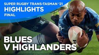 Blues v Highlanders Highlights | Grand Final | Super Rugby Trans-Tasman 2021