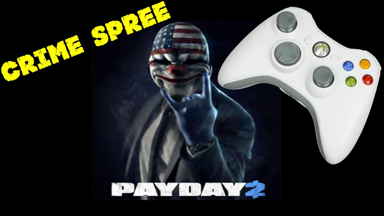 How to Play Payday 2 Crime Spree or Any Keyboard & Mouse Game with a  Controller Tutorial (Xpadder)