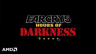 Far Cry 5: Hours of Darkness Teaser Trailer