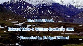 The Solid Rock by Bridget Willard
