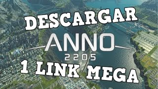 Descargar ANNO 2205 [FULL] [ESP] [1-LINk] [MEGA] + Crack