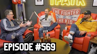 The Fighter and The Kid - Episode 569: Adam Carolla