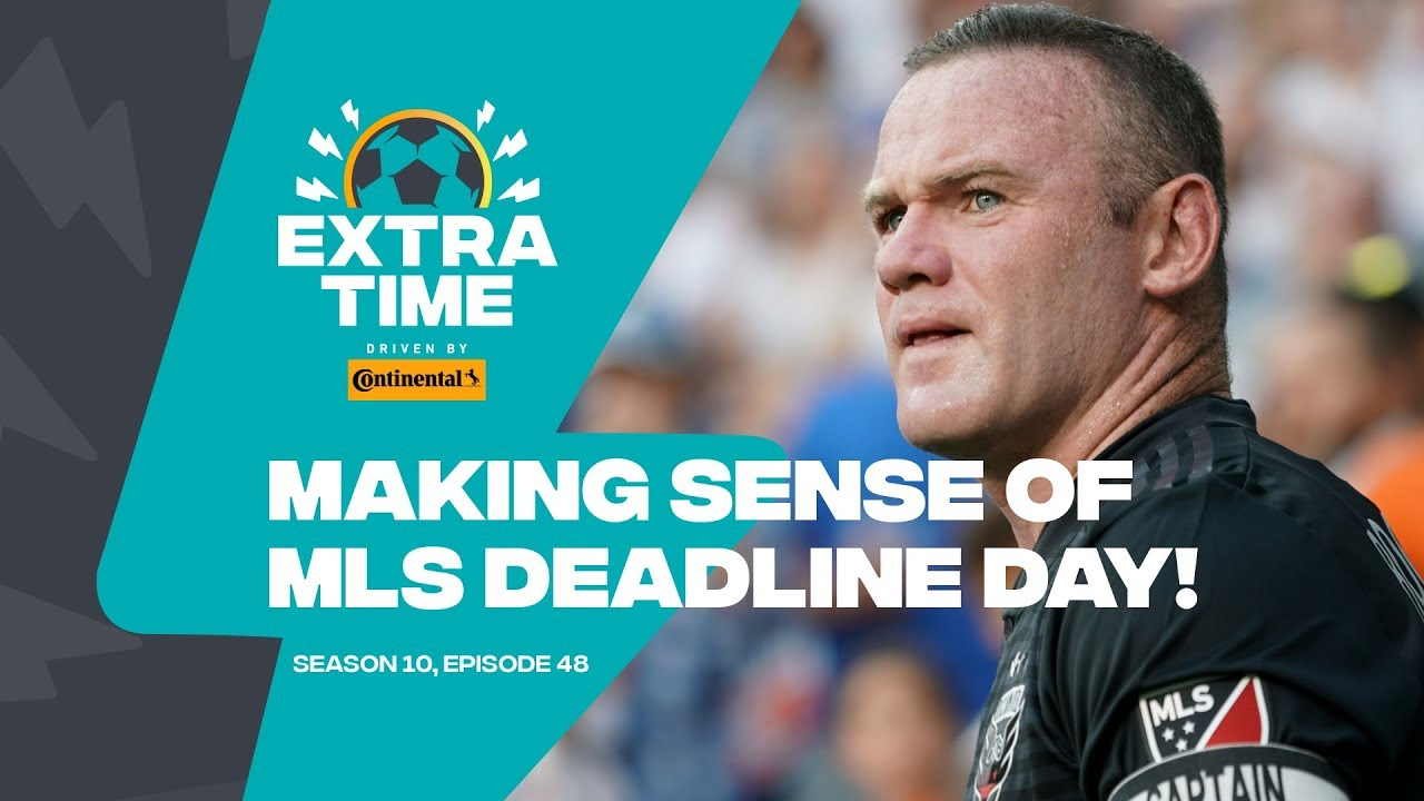 Extratime: Deadline day! How LA landed Pavon, why Rooney's