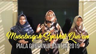 MSQ Piala Gubernur Banten 2019 - SMA Islam Nurul Fikri Boarding School Serang Banten