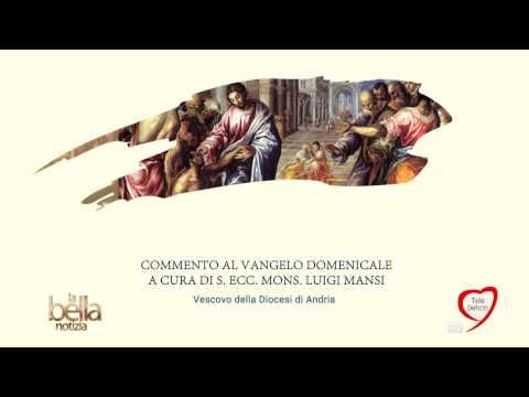 LA BELLA NOTIZIA - IV DOMENICA DI QUARESIMA - ANNO A